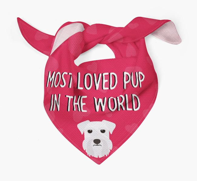 'Most Loved Pup in the World' - Personalised Miniature Schnauzer Bandana