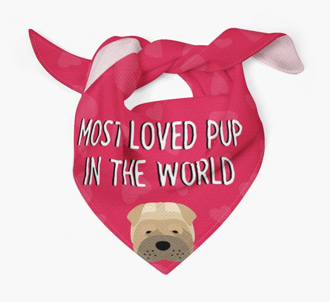 'Most Loved Pup in the World' - Personalised Shar Pei Bandana
