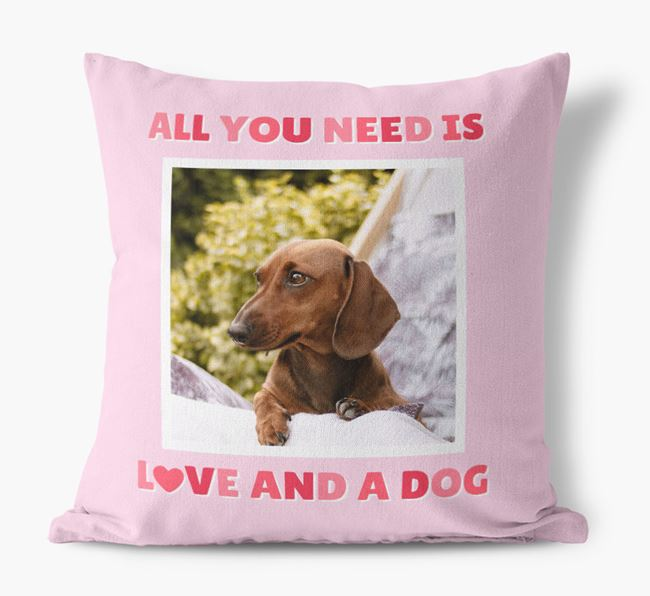 Photo Upload Canvas Cushion 'All you need' - Personalized for your Dachshund