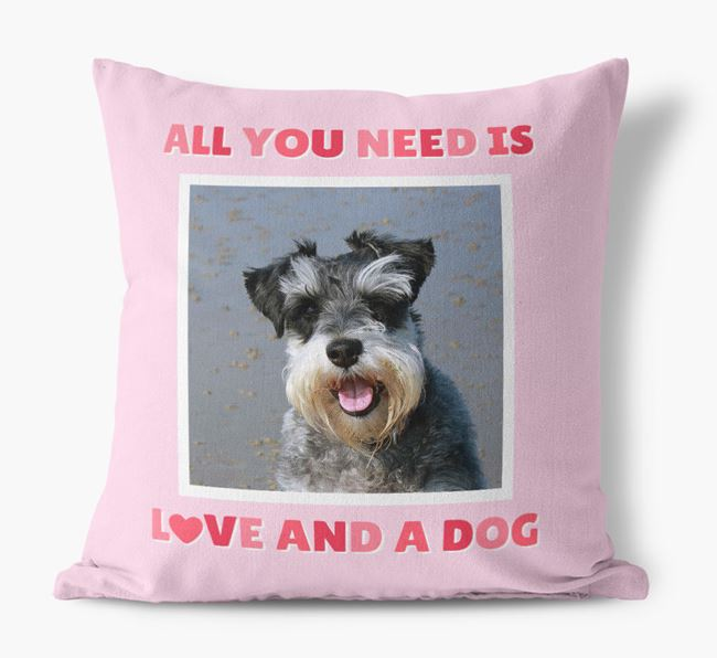 Photo Upload Canvas Cushion 'All you need' - Personalized for your Schnauzer