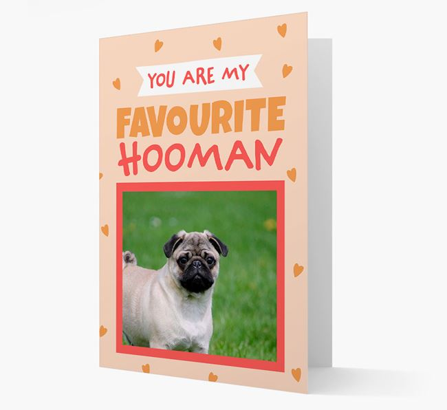 'Favourite Human' - Personalised Pug Card