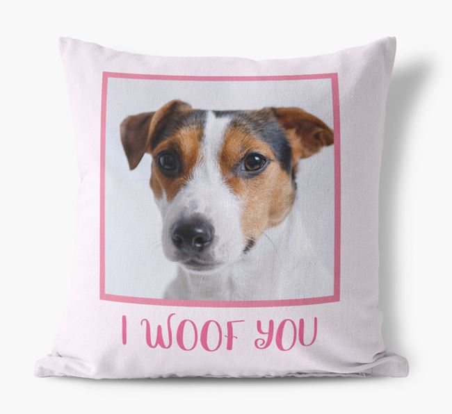 Photo Upload Canvas Cushion 'I woof you' - Personalized for you Jack Russell Terrier