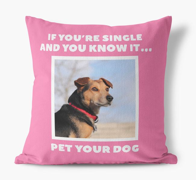 Photo Upload Canvas Cushion 'If you're single...' - Personalized for you Bernese Mountain Dog
