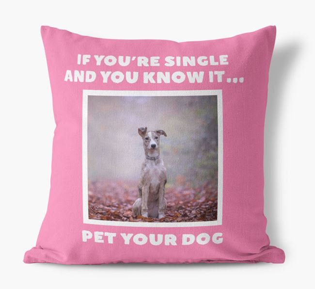 Photo Upload Canvas Cushion 'If you're single...' - Personalized for you Lurcher