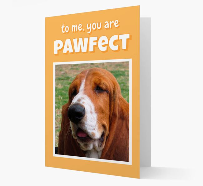 'You Are Pawfect' - Basset Hound Photo Upload Card