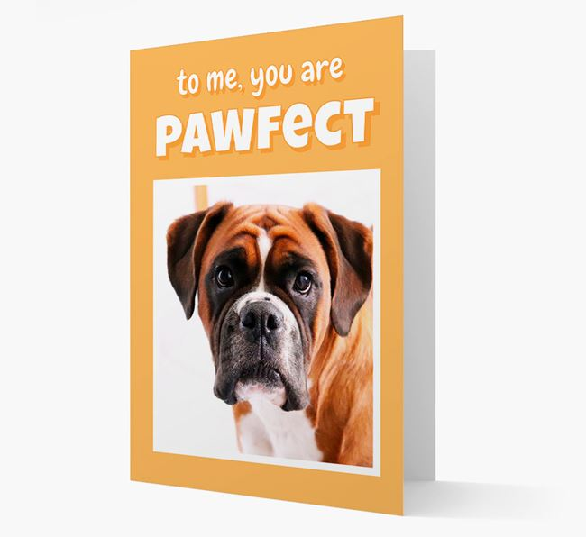 'You Are Pawfect' - Boxer Photo Upload Card