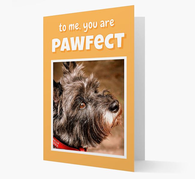 'You Are Pawfect' - Cairn Terrier Photo Upload Card