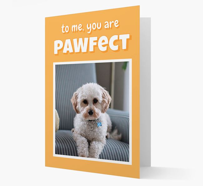 'You Are Pawfect' - Cavapoo Photo Upload Card