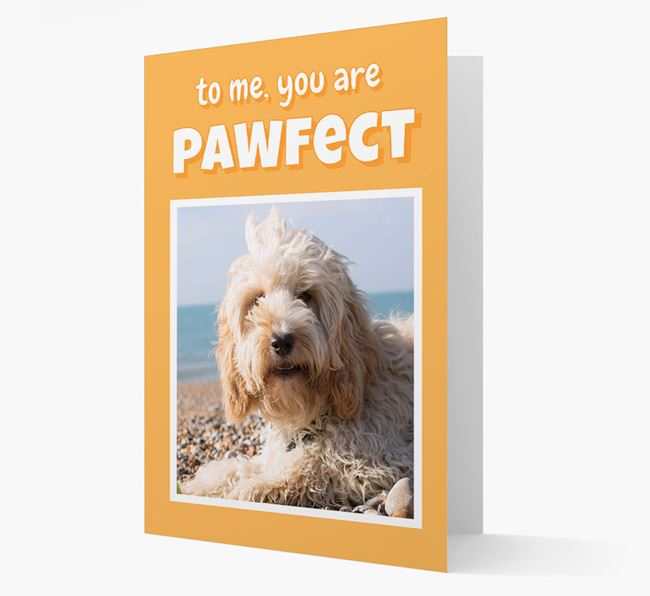 'You Are Pawfect' - Personalised Cockapoo Card