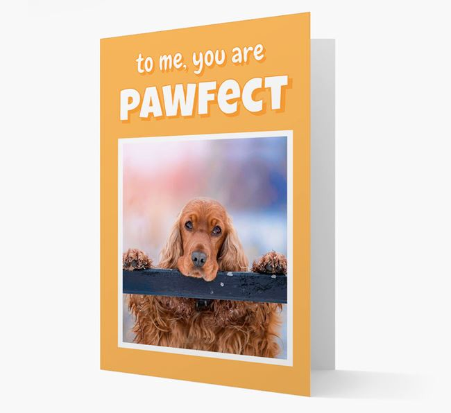 'You Are Pawfect' - Cocker Spaniel Photo Upload Card
