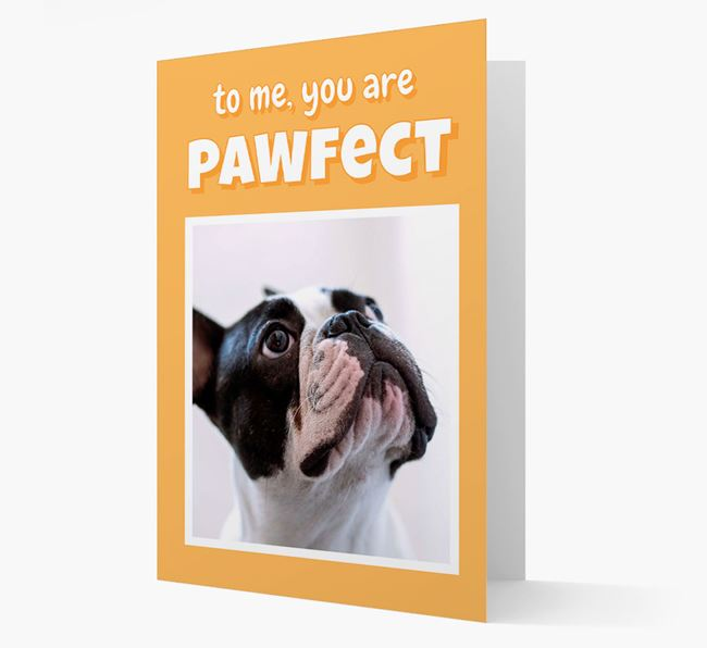 'You Are Pawfect' - French Bulldog Photo Upload Card