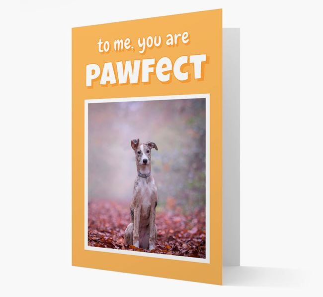 'You Are Pawfect' - Lurcher Photo Upload Card