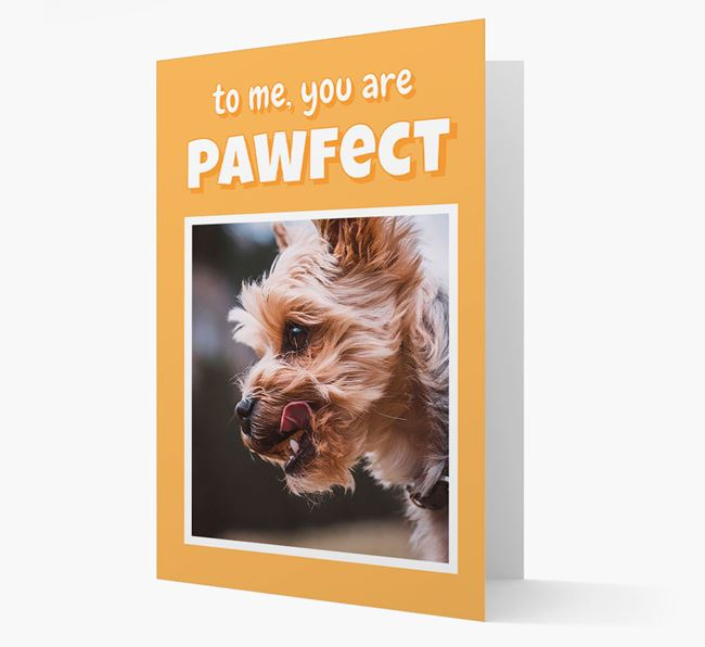 'You Are Pawfect' - Yorkshire Terrier Photo Upload Card