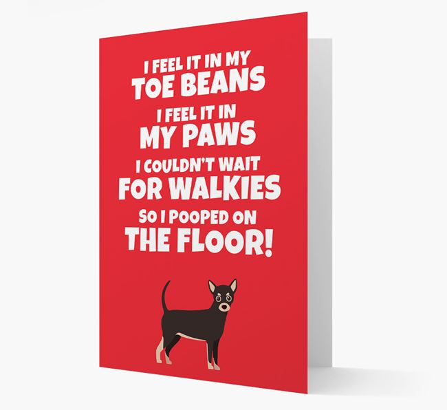 'I feel it in my...' - Personalized Chihuahua Card