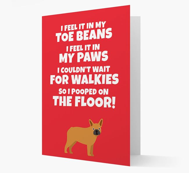 'I feel it in my...' - Personalized French Bulldog Card