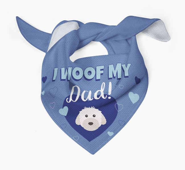 'I Woof My Dad' - Personalised Powderpuff Chinese Crested Bandana
