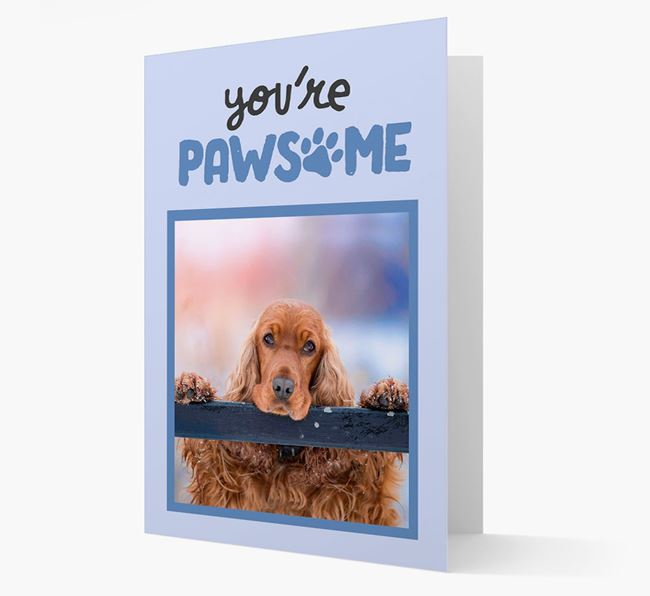 'You're Pawsome' - Cocker Spaniel Photo Upload Card
