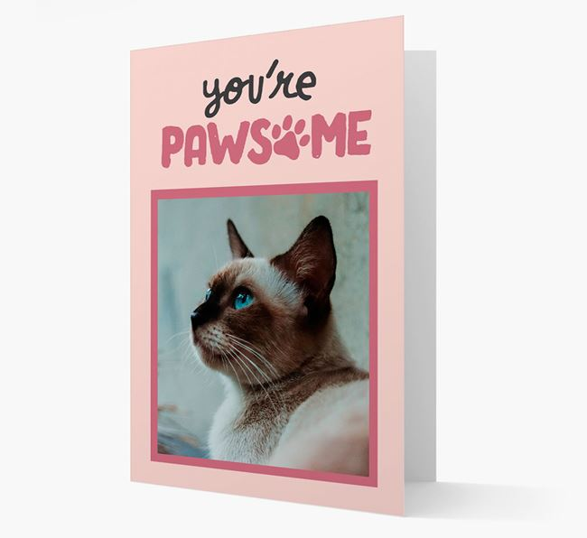 'You're Pawsome' - Personalised Siamese Card