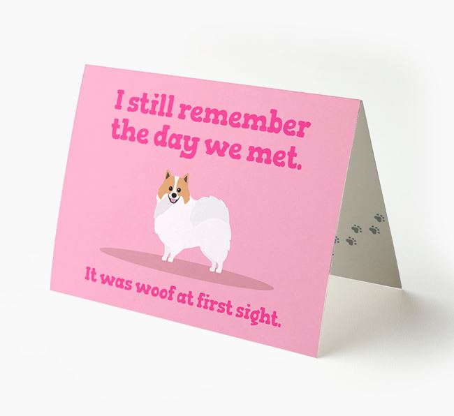 'The Day We Met' - Personalised Pomeranian Card