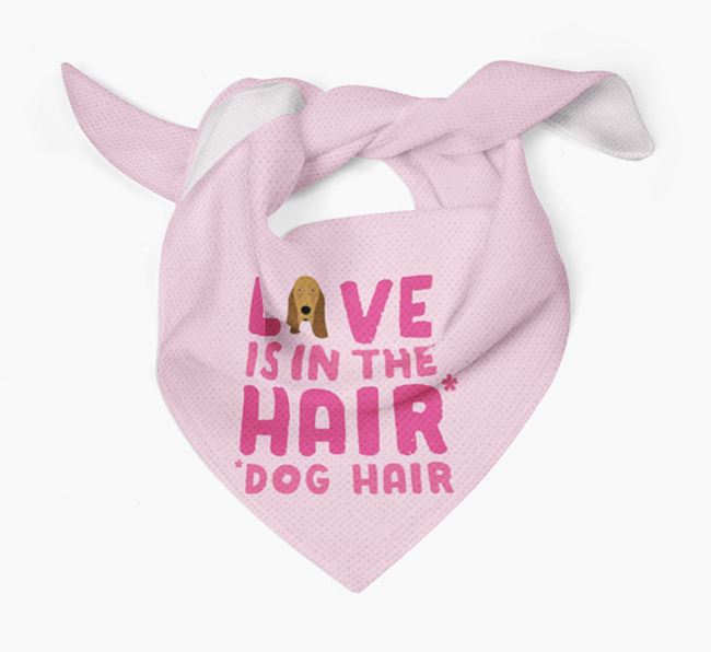 'Love is in the Hair' - Personalised Bloodhound Bandana