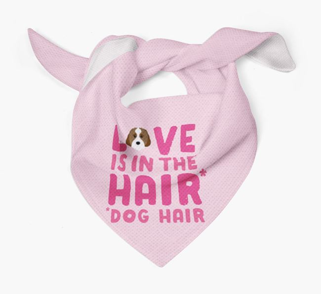 'Love is in the Hair' - Personalized Cavachon Bandana