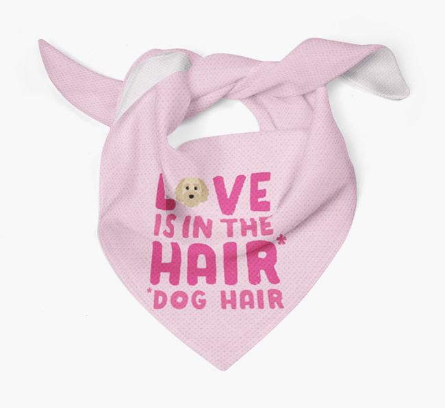 'Love is in the Hair' - Personalized Cavapoochon Bandana