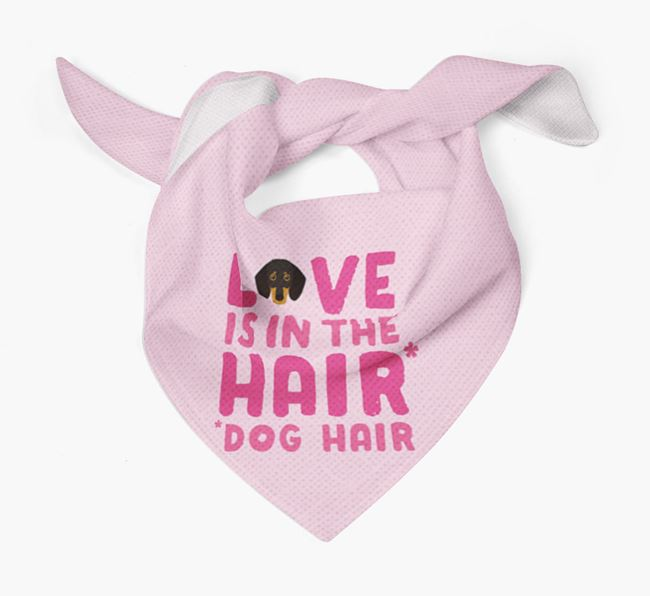 'Love is in the Hair' - Personalized Dog Bandana