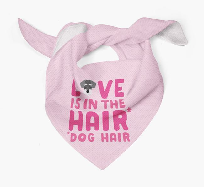 'Love is in the Hair' - Personalised Miniature Schnoxie Bandana