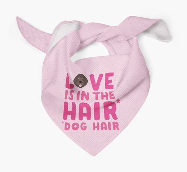 'Love is in the Hair' - Personalised Portuguese Water Dog Bandana