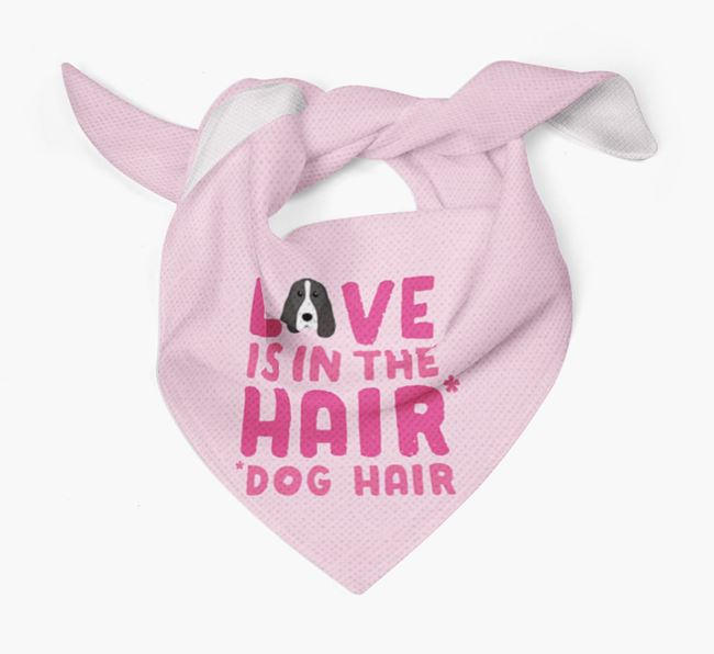 'Love is in the Hair' - Personalised Springer Spaniel Bandana