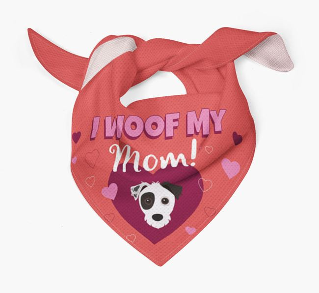 'I Woof My Mom' - Personalized Jack Russell Terrier Bandana