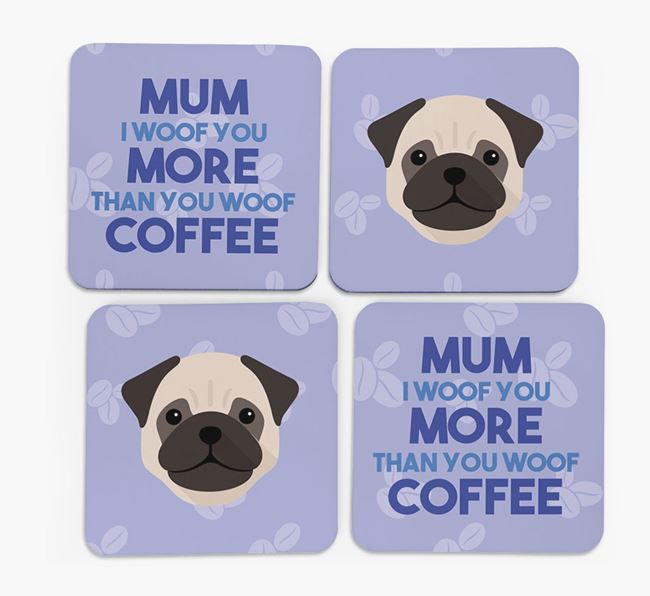 'More than Coffee' - Personalised Pug Coasters (Set of 4)