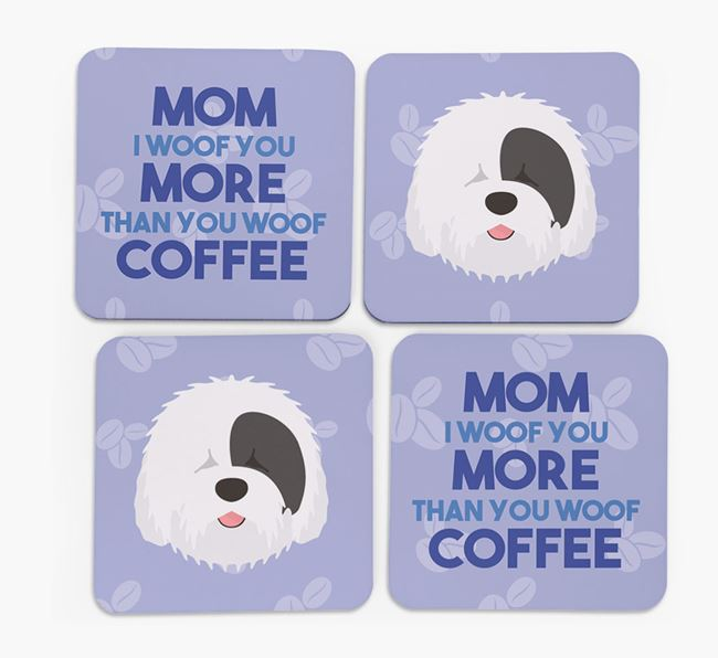 'More than Coffee' - Personalized Old English Sheepdog Coasters (Set of 4)