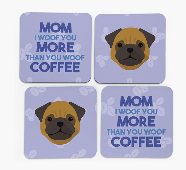 'More than Coffee' - Personalized Pug Coasters (Set of 4)