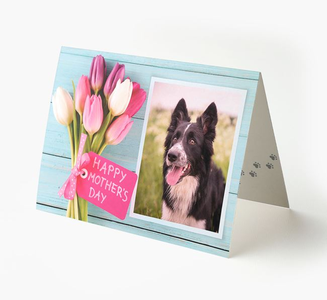 Happy Mother's Day Tulips - Personalized Dog Photo Upload Card