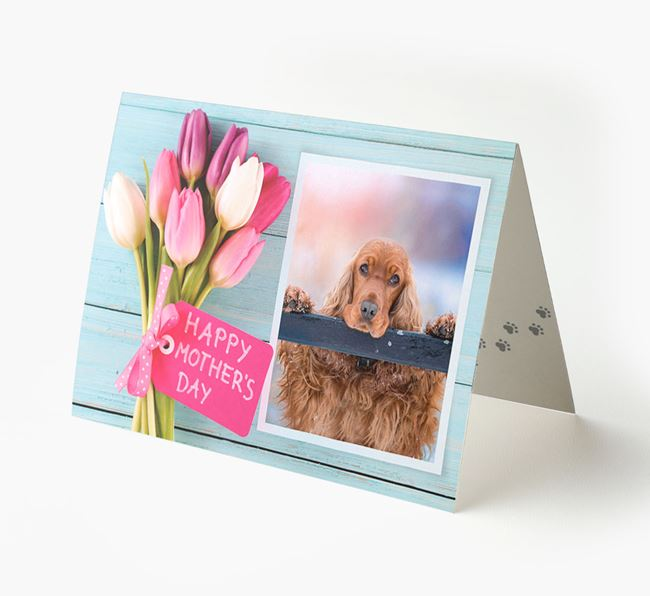 Happy Mother's Day Tulips - Personalized Cocker Spaniel Photo Upload Card