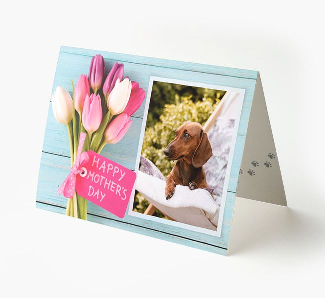 Happy Mother's Day Tulips - Personalised Dachshund Photo Upload Card