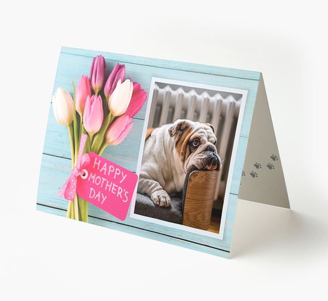 Happy Mother's Day Tulips - Personalized English Bulldog Photo Upload Card