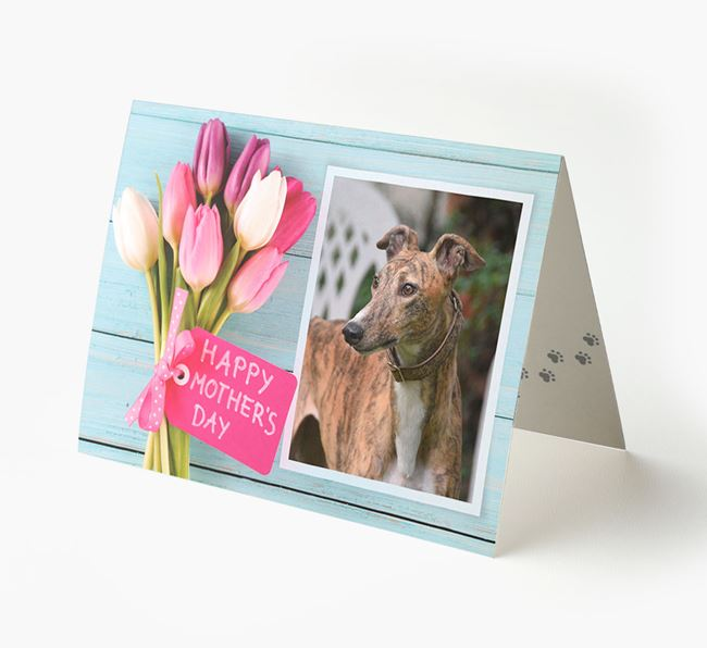 Happy Mother's Day Tulips - Personalized Greyhound Photo Upload Card