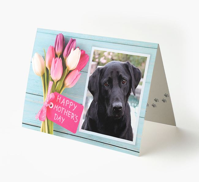 Happy Mother's Day Tulips - Personalized Labrador Retriever Photo Upload Card