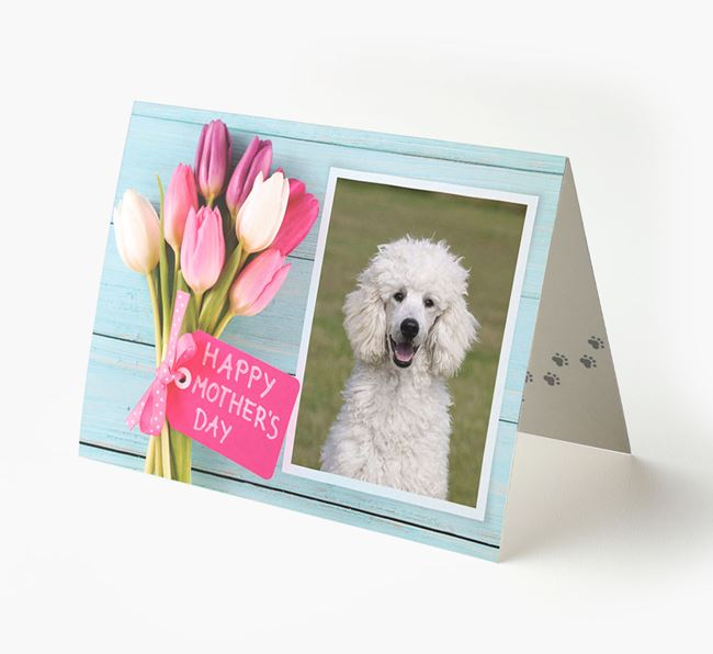 Happy Mother's Day Tulips - Personalised Poodle Photo Upload Card