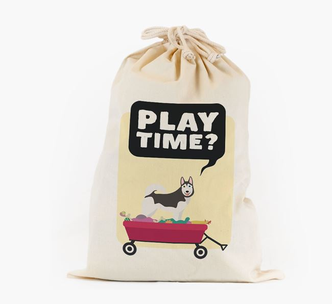 Personalised 'Play Time?' Toy Sack for your Siberian Husky