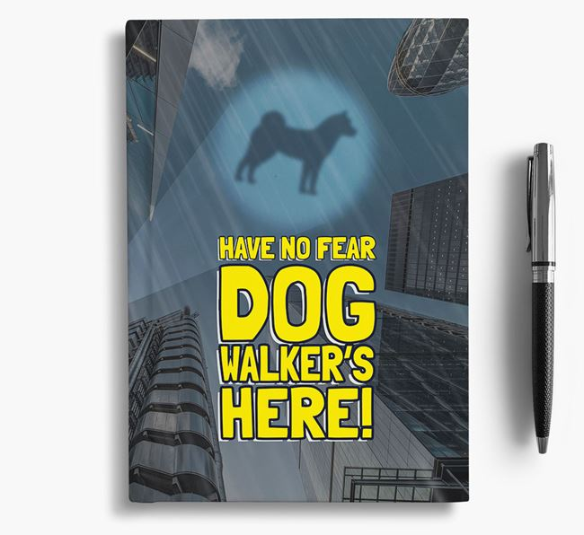'Have No Fear' - Personalized Akita Notebook