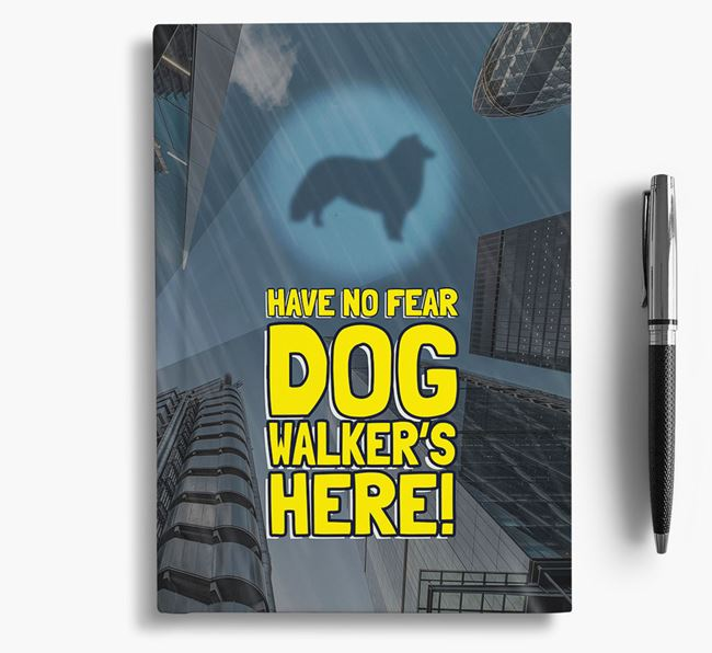 'Have No Fear' - Personalized Rough Collie Notebook