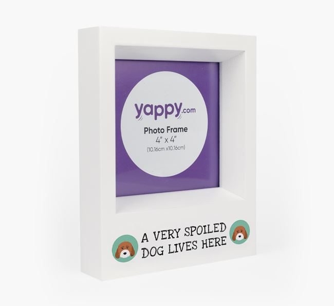 'A Spoiled Dog Lives Here' - Personalised Cockapoo Photo Frame