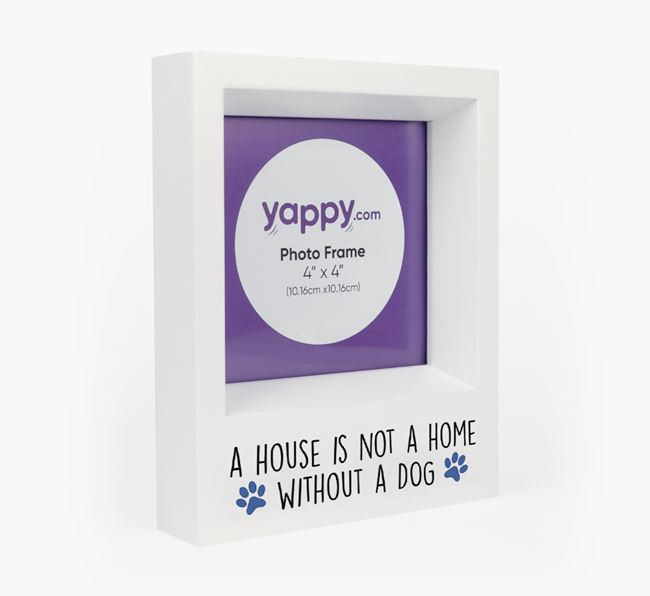'A House is not a Home...' - Personalised Poodle Photo Frame