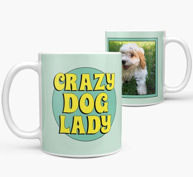'Crazy Dog Lady' - Cavachon Photo Upload Mug