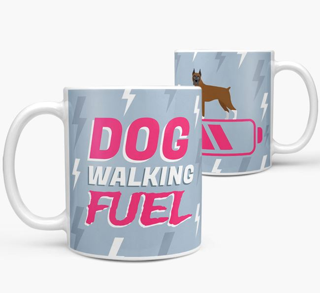 'Dog Walking Fuel' - Personalized Boxer Mug