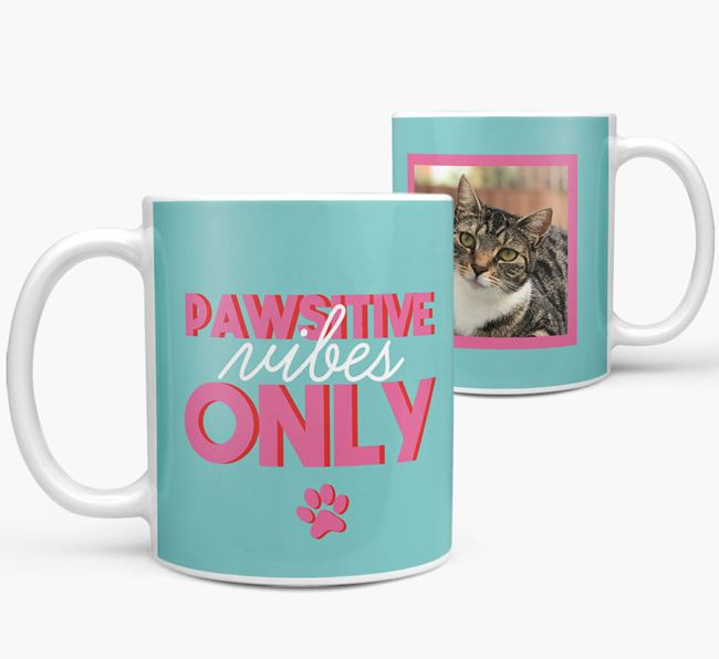 'Pawsitive Vibes Only' - with Cat Photo