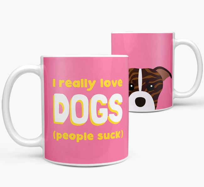 'I Really Love Dogs' - Personalized American Staffordshire Terrier Mug